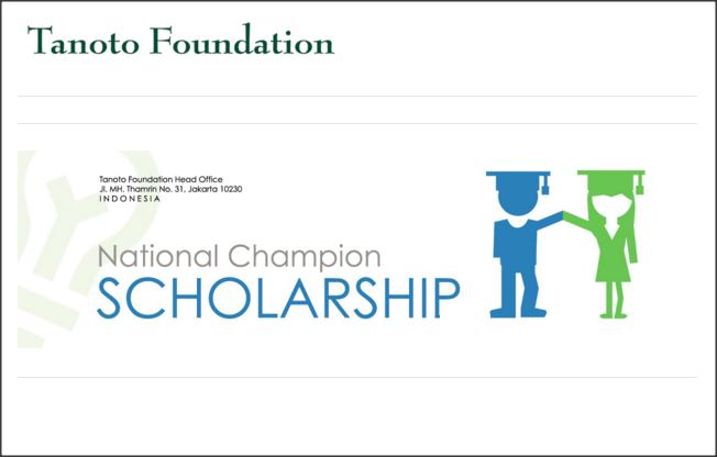 Beasiswa Penuh Mahasiswa S1 Dan S2 Dari Tanoto Foundation National Championship Scholarship